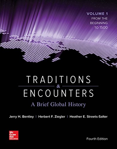 Download Traditions & Encounters: A Brief Global History Volume 1 1259277275