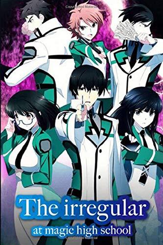 THE IRREGULAR AT MAGIC HIGH SCHOOL: Anime School Boy, Blank Lined Journal Notebook, Perfect Gift For Boy, Girl, Otaku & Anime Lovers