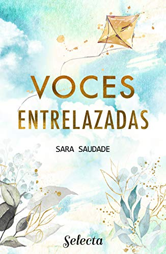 Voces entrelazadas de Sara Saudade