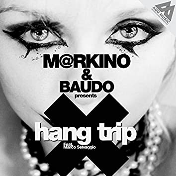Hang Trip (feat. Marco Selvaggio)