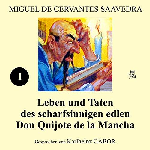 Couverture de Leben und Taten des scharfsinnigen edlen Don Quijote de la Mancha: Buch 1