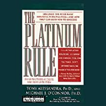 The Platinum Rule: Do Unto Others as They'd Like Done Unto Them