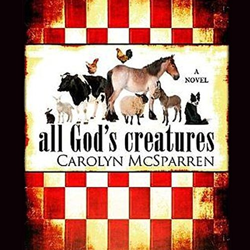 All God's Creatures audiobook cover art