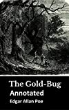 The Gold-Bug Annotated (English Edition)...
