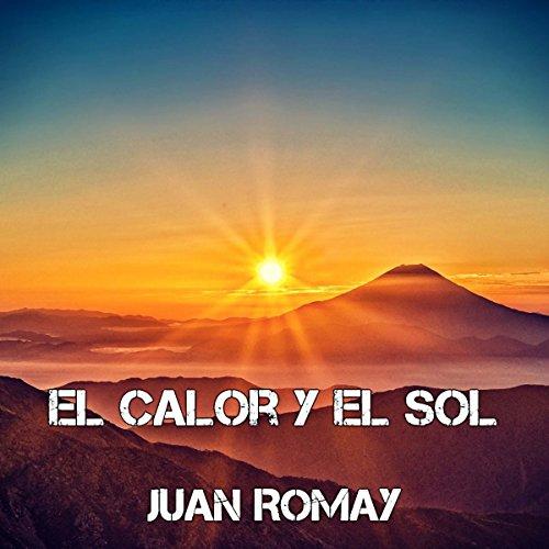 El calor y el sol audiobook cover art