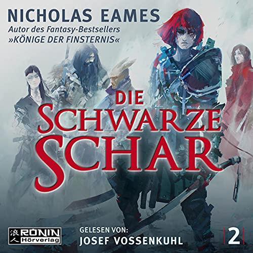 Die schwarze Schar Audiobook By Nicholas Eames cover art