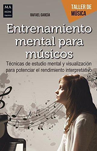 Entrenamiento mental para músicos (Taller de Música)
