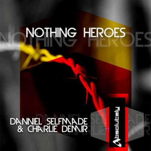 Danniel selfmade & Charlie Demir