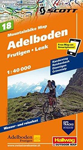 Adelboden, Frutigen, Lenk, Mountainbike-Karte Nr. 18, 1:40 000: Kandersteg, Reichenbach, Diemtigen, Grimmialp, Free Map on Smartphone included (Hallwag Mountainbike-Karten)