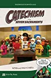 Catechism of the Seven Sacraments (English Edition)