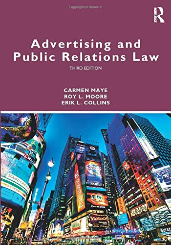 Download Advertising and Public Relations Law (Routledge Communication Series) 1138484482