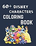 60+ disney characters coloring book: Disney Portraits art therapie 60 coloraiges [ coloring book for adults, all ages ] (French Edition)