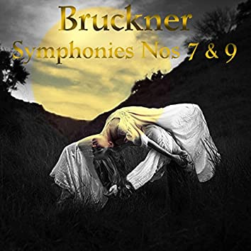 Bruckner: Symphonies Nos 7 & 9