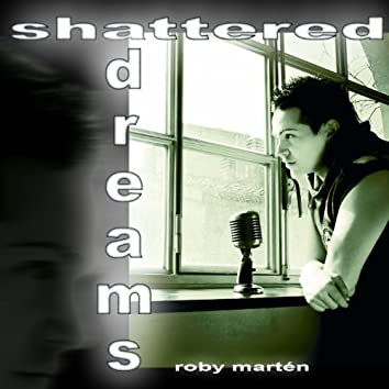 Shattered Dreams (Radio Version)