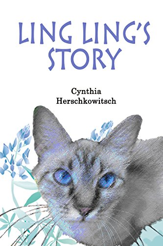 Ling Ling's Story: A Homeless Cat's Journey (English Edition)