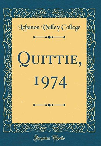 Quittie, 1974 (Classic Reprint)