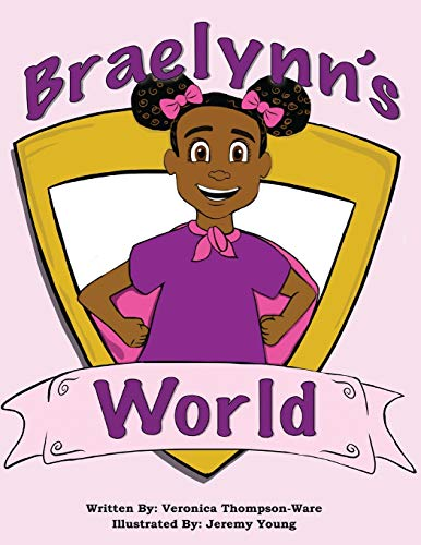Braelynn's World: Super Powers
