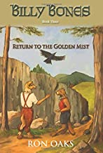 Return to the Golden Mist (Billy Bones, #3) (3)