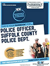 Police Officer, Suffolk County Police Department (SCPD) (Career Examination Series)