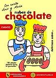 NUBES DE CHOCOLATE: Cuentos para niños de 4-6-8-10-12-14 años: CUENTOS INFANTILES DIVERTIDOS para aprender