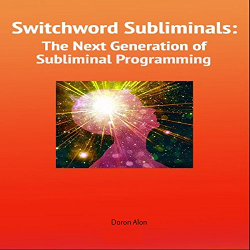 『Switchword Subliminals: The Next Generation of Subliminal Programming』のカバーアート