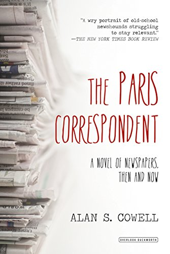 Image of The Paris Correspondent: A Novel of Newspapers, Then and Now