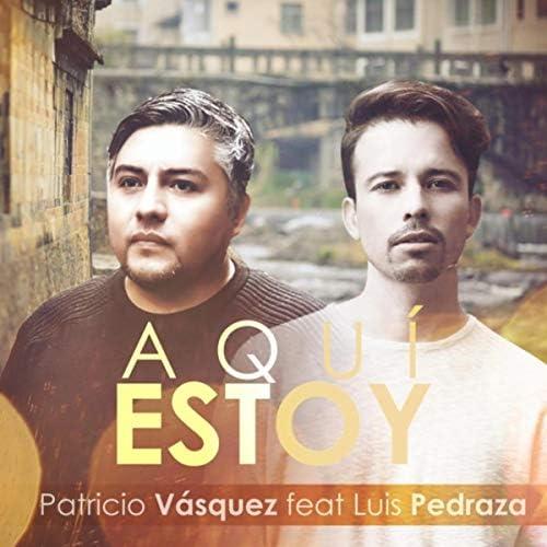 Patricio Vasquez & Luis Pedraza