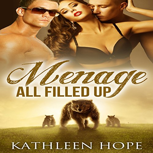Menage: All Filled Up audiobook cover art