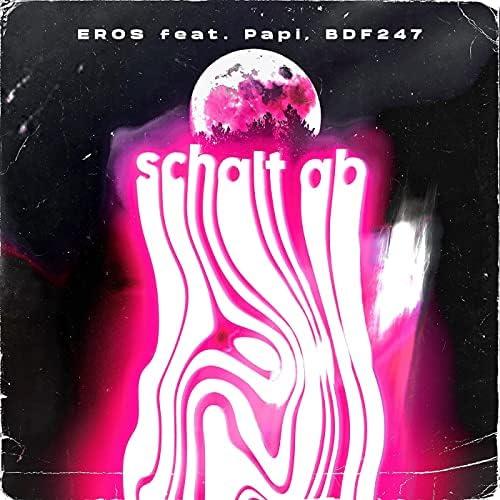 Eros feat. Papi & BDF247