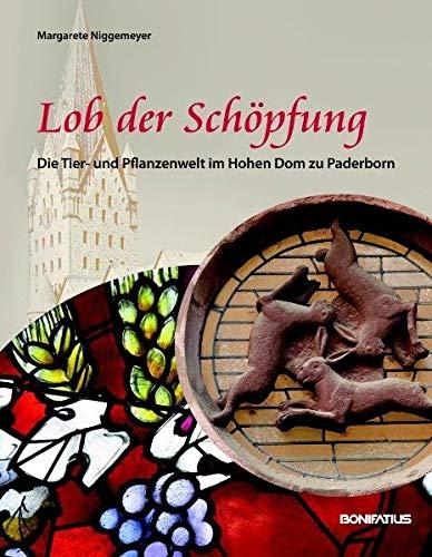 Lob der Schöpfung: Die Tier- und Pflanzenwelt im Hohen Dom zu Paderborn