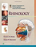 Master Techniques in Otolaryngology - Head and Neck Surgery: Rhinology (Master Techniques in Otolaryngology Surgery)