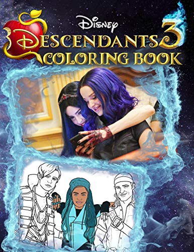 Descendants 3 Coloring Book: Unofficial Descendants 2019 Movie Coloring Book with Premium Images For Cool Entertainment
