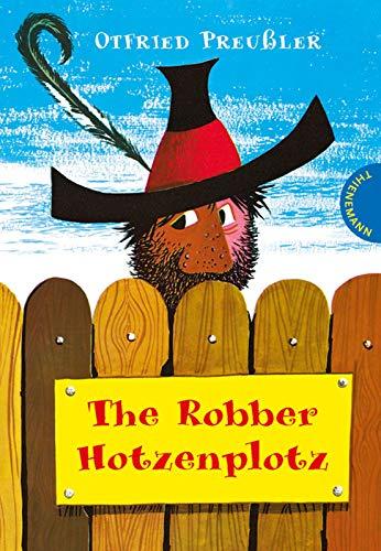 The Robber Hotzenplotz: Englisch lernen mit dem Räuber Hotzenplotz, für Anfänger & Erwachsene geeignet