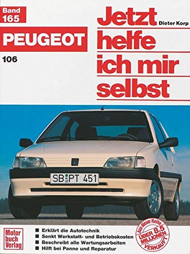 Peugeot 106 (Jetzt helfe ich mir selbst)