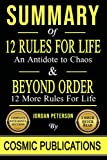 summary: 12 rules for life: and antidote to chaos and beyond order: 12 more rules for life: by jordan peterson