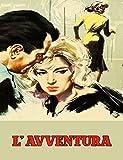 L' Avventura (The Adventure) (English Edition)