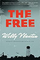 The Free: A Novel