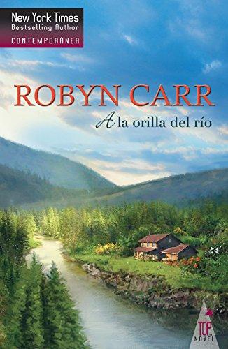 A la orilla del río de Robyn Carr