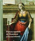 Pintura española del Románico al Renacimiento