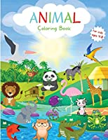 Animal Coloring Book for Kids: Big Variety of Animals for Toddlers Coloring Book Easy Level for Fun and Educational Purpose Coloring Book for Little Kids Age 4-8 Preschool and Kindergarten
