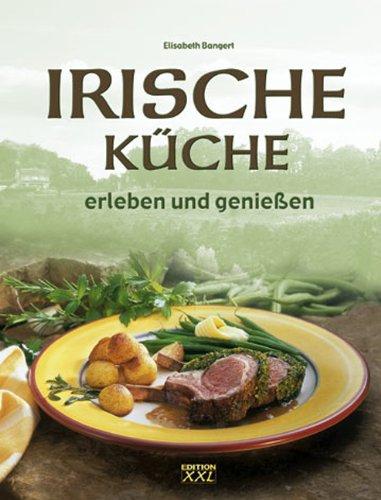 Irische Küche erleben und genießen