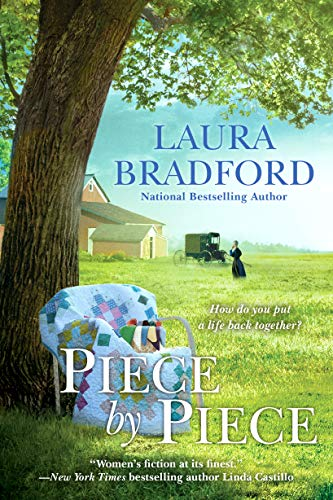 Piece by Piece by [Laura Bradford]