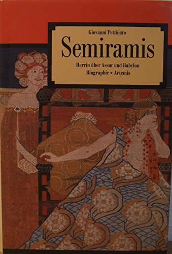 Semiramis - Herrin über Assur und Babylon