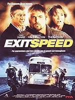 Exit Speed [Italian Edition]