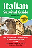Italian Survival Guide: The Language and Culture You Need to Travel With Confidence in Italy