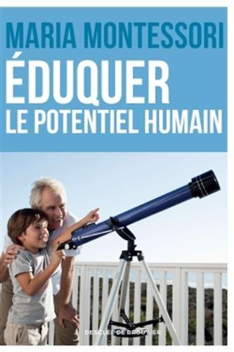 Eduquer le potentiel humain - pédagogie Montessori