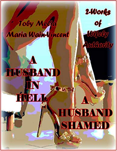 A Husband In Hell - A Husband Shamed (English Edition)