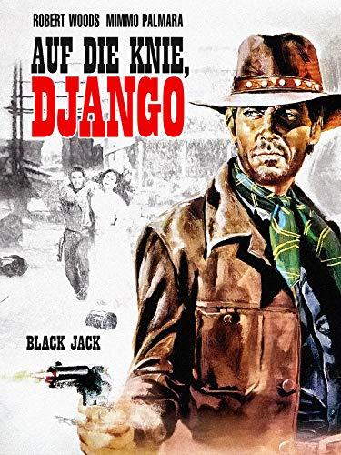 Auf die Knie, Django
