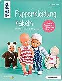 Puppenkleidung häkeln (kreativ.kompakt.): Mini-Mode für die Lieblingspuppe....