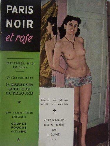 PARIS NOIR ET ROSE - TOUTES LES PHOTOS SEXIES ET VIVANTES - 3 PDF Books